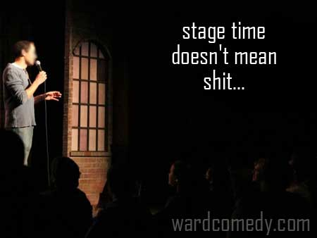 Stage Time Doesn't Mean Shit