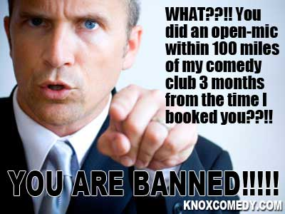 You are Banned: 5 Reasons Comedy Clubs are Shooting Themselves in the Foot by Banning Comics